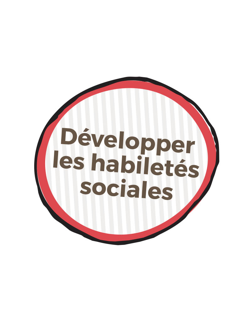 Developper Habilete Sociale